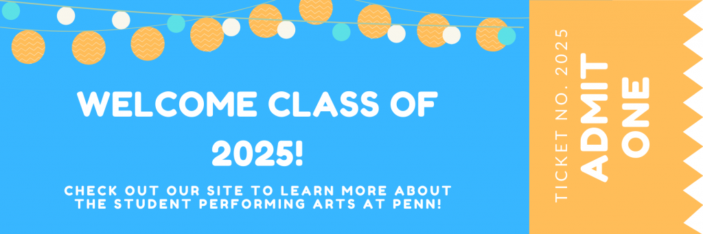 Welcome Class of 2025 message in the graphic of a ticket